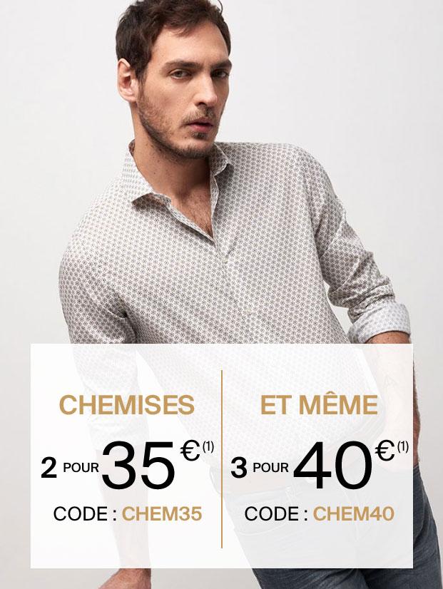 2 chemises pour 35€ avec le code : CHEM35 et 3 pour 40€ avec le code : CHEM40